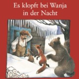 Es klopft bei Wanja in der Nacht