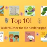 Top 10 - Bilderbücher für die Kinderkrippe